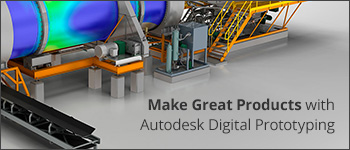 Make Great Products with Autodesk Digital Prototpying